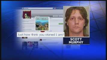 "Murphy's Facebook page has several drug references, including a game he played called ""Pot Farm"" and the quote, ""Just how think you stoned I am?"""