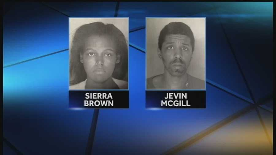 The woman was identified as Sierra Brown and the man was identified as Jevin McGill.