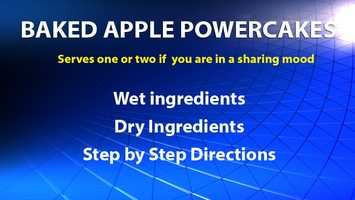 BAKED APPLE POWERCAKESserves 1 … or 2 if you are in the sharing mood