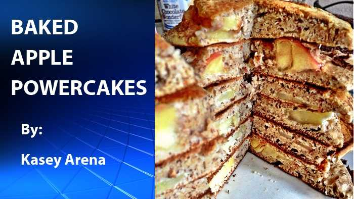 Kasey Arena shared with us her recipe for her Baked Apple Powercakes for healthy energetic start to your day.