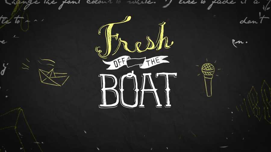 """Fresh off the Boat"""