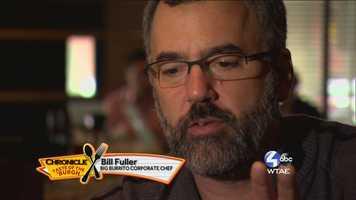 Bill Fuller, Corporate Chef of Big Burrito --@chefbillfuller on Twitter