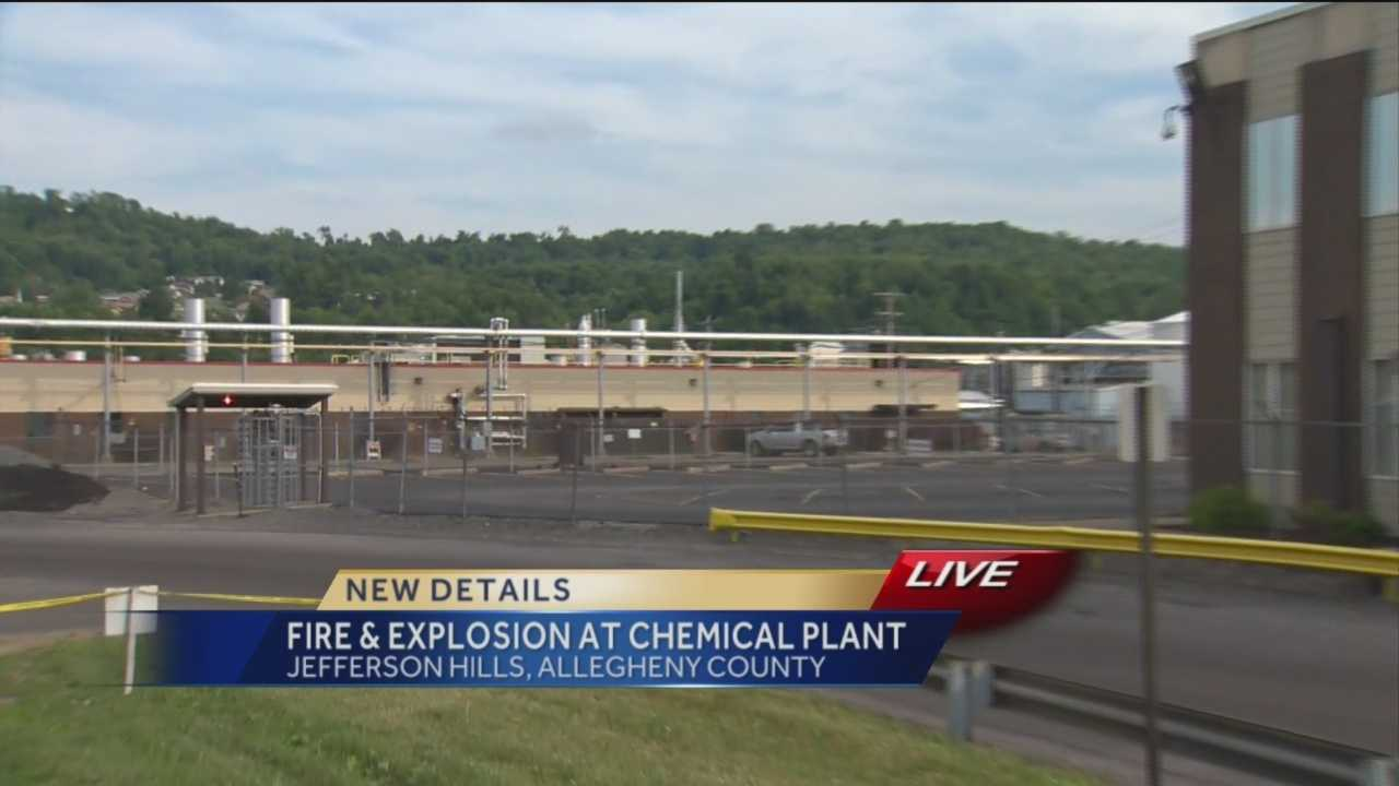 A spokesman for Allegheny County emergency dispatch says an explosion and fire were reported shortly before 11:30 p.m. Saturday at Eastman Chemical Resins in Jefferson Hills.
