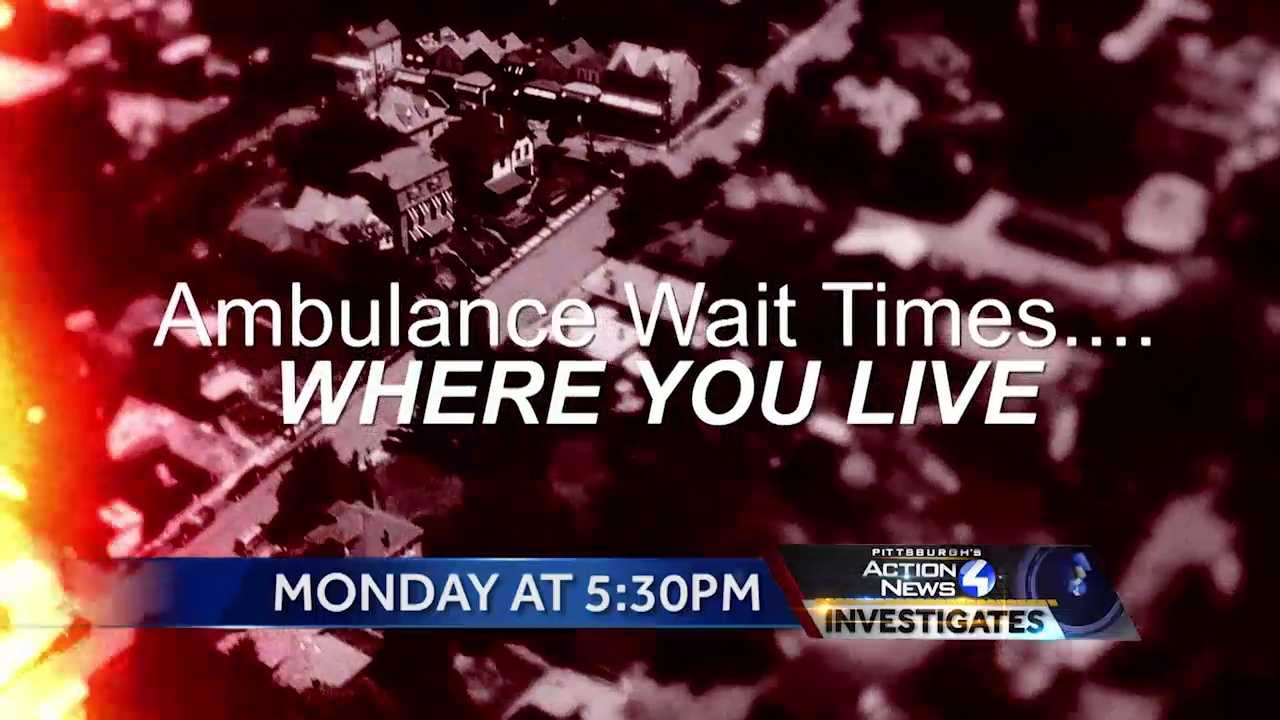 Pittsburgh's Action News Investigates ambulance response times across the Pittsburgh region and find instances of long response times for medical emergencies.