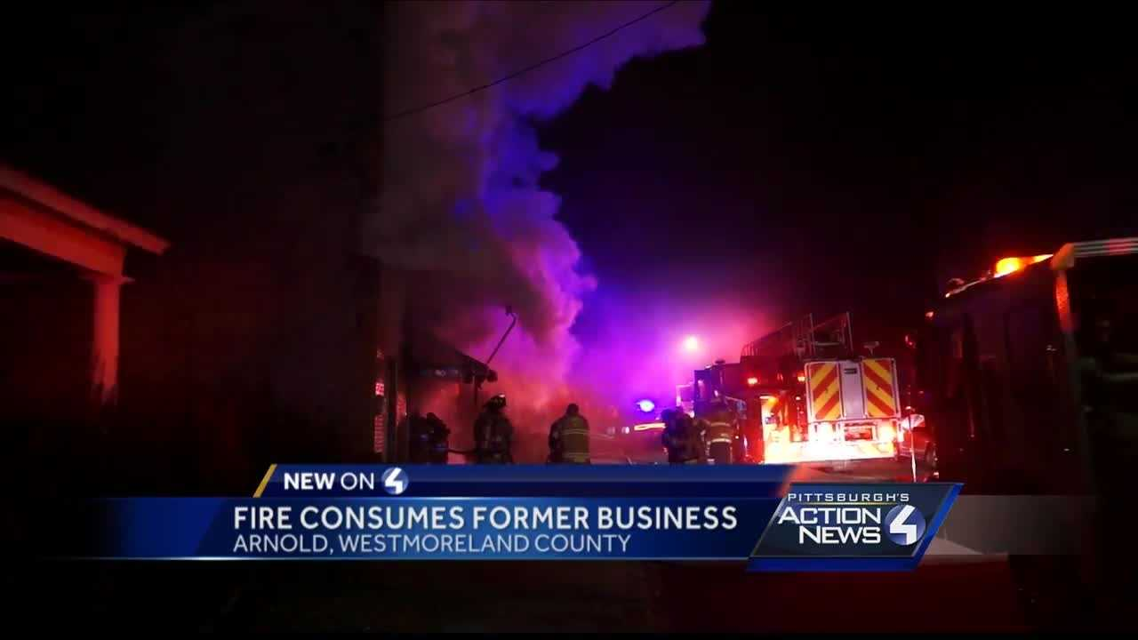 Pittsburgh's Action News 4 reporter Bofta Yimam with new details after fire breaks out in a former business in Arnold, Westmoreland County