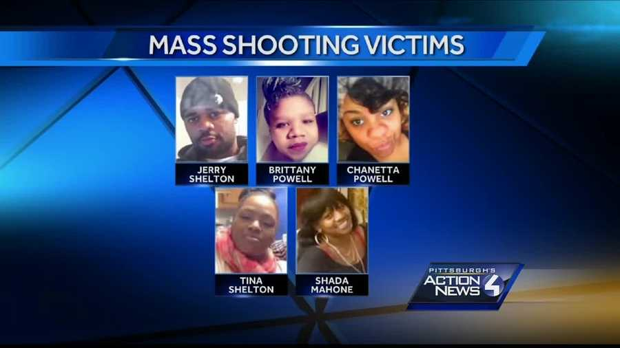 The Wilkinsburg backyard ambush victims: Brittany Powell, 27&#x3B; her pregnant sister, Chanetta Powell, 25&#x3B; their brother, Jerry Shelton, 35&#x3B; Tina Shelton, 37&#x3B; and Shada Mahone, 26, were all shot to death.