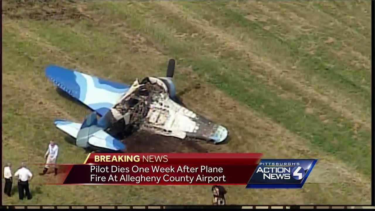 Pilot injured in a plane fire at Allegheny County Airport has died