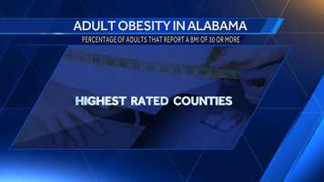 According to County Health Rankings these are the counties with the highest rate of adults with a reported BMI of 30 or more.