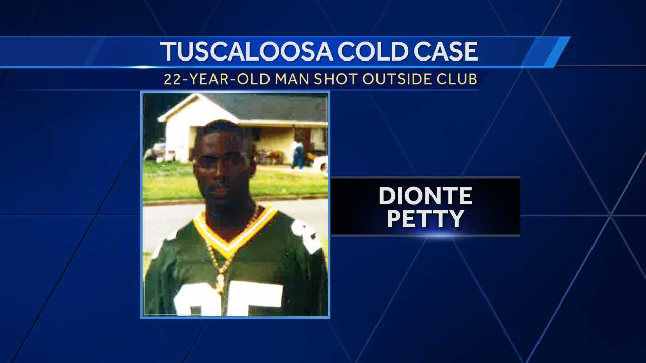 Dionte Petty, 22, was shot and killed about 3:50 a.m. on June 18, 2000, in the parking lot of the former Citizens Club on Lakefield Drive.