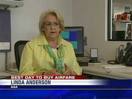 """""""Check with your travel agent, look at different websites, also check with the airlines' websites,"""" said Linda Anderson at AAA."""