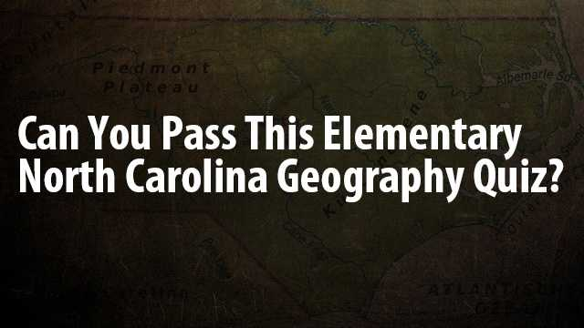 How well do you know North Carolina? Take this quiz and find out!