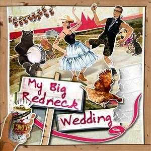 "The CMT's ""My Big Redneck Wedding"" makes a great postcard for ""Save The Date"" cards, wedding parties and the reception menus, etc."