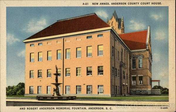 Anderson County Courthouse and Robert Anderson Memorial Fountain