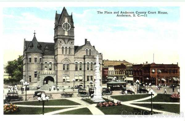 The Plaza and Anderson County Court House