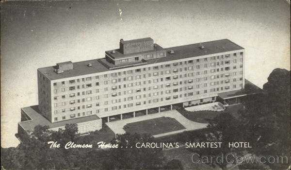 Aerial View Hotel: The Clemson House...Carolina's Smartest Hotel. Open to the public year round. Overlooking the beautiful campus of Clemson College, this modern structure has 250 private rooms with baths. The ultimate in fine food. Air-conditioned. Excellent meeting and banquet facilities