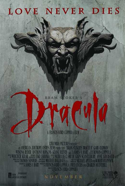 "The vampire film ""Dracula"" in 1992 was directed by Francis Ford Coppola, but there are several other versions"