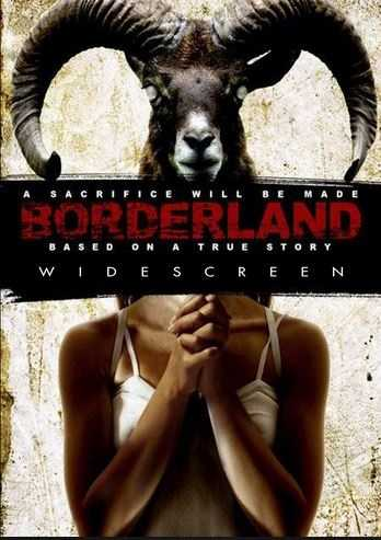"Zev Berman's horror film ""Borderland"" in 2007 is about college buddies on a trip to Mexico that turns out badly."