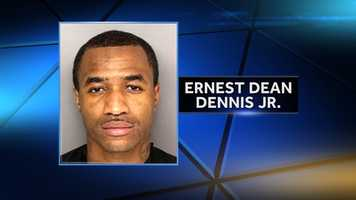 """Ernest Dean Dennis Jr.: accused of breaking into a home, hitting a woman in the face, putting a gun to her head and then telling her """"I outta kill you,"""" according to arrest warrants."""