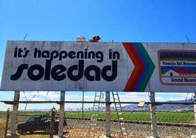 "Earlier this year, city leaders voted unanimously to ditch ""it's happening in soledad"" as its official slogan and create a new image for the rural town with a population of about 26,000.The city announced that the old sign would be replaced with new sign reading, ""Gateway To The Pinnacles."" Pinnacles was made into a national park by President Barack Obama in January."