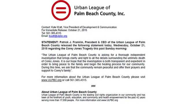 "Oct. 21: ""The Urban League of Palm Beach County is asking for a thorough independent investigation that brings clarity and light to all the details surrounding the untimely death of Corey Jones. It is our hope that the investigation is both transparent and expedient in order to bring peace to the family and begin the healing process for our community. During this time, we ask that the community remain peaceful and offer their prayers and support to Corey's family""."