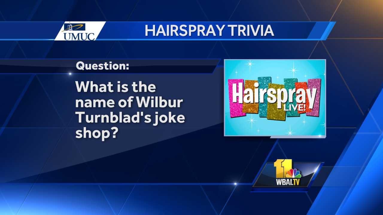 Hairspray Live trivia
