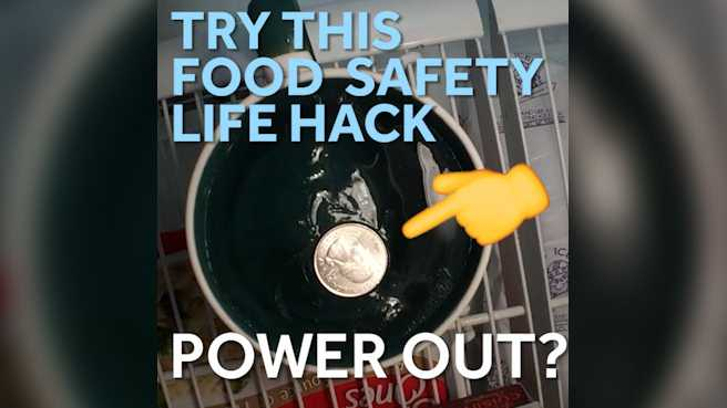 Power out? Try this food safety life hack