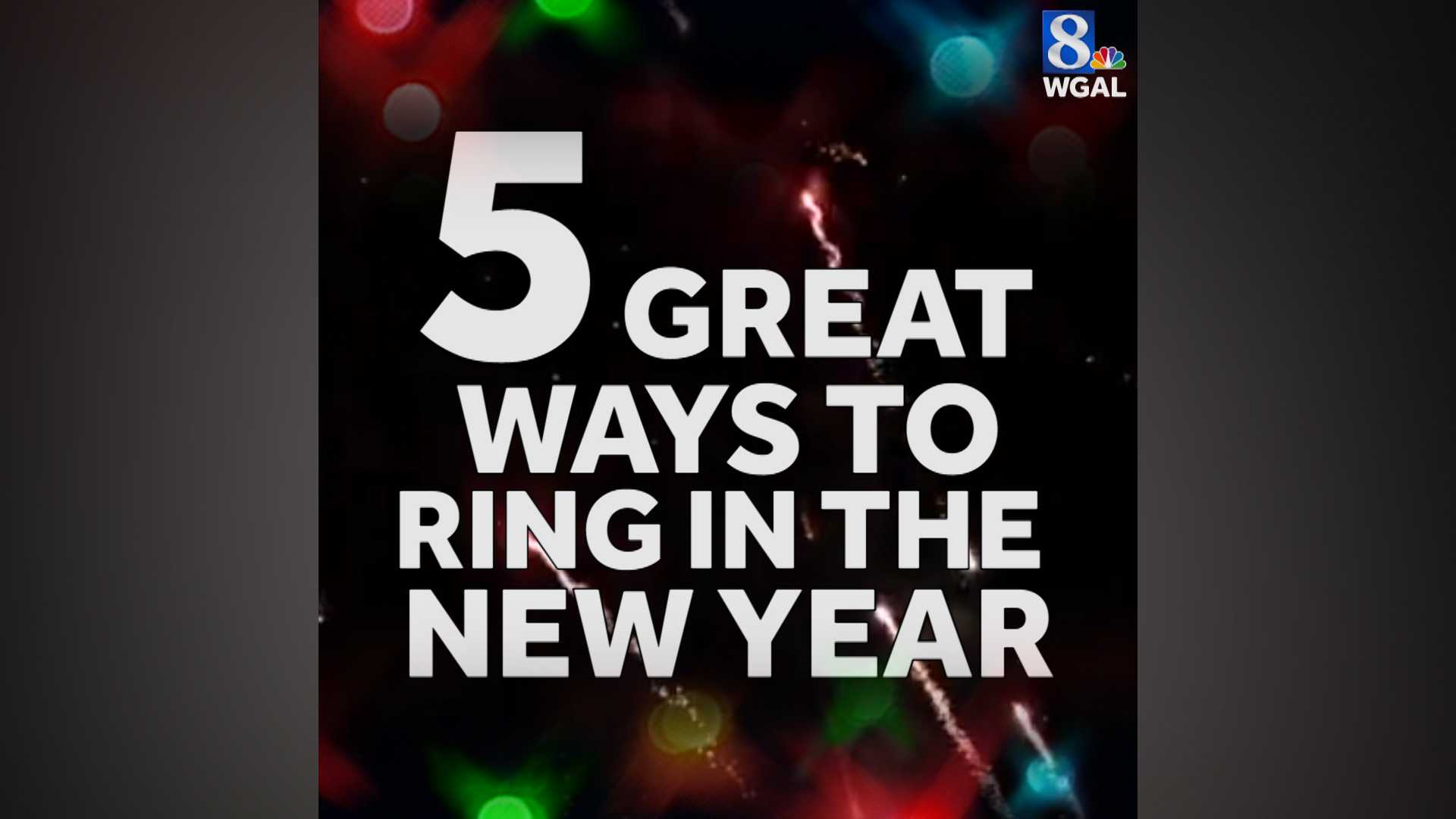 5 Great Ways to Ring in the New Year