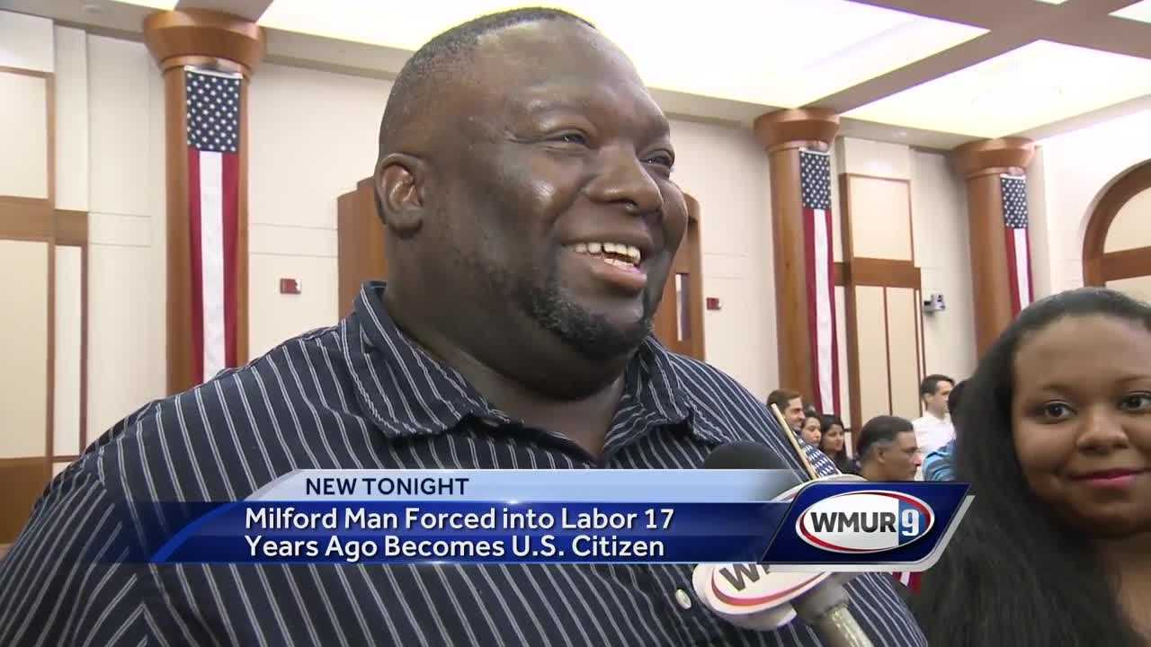 Milford man completes journey from forced labor to U.S. citizenship
