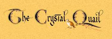 The Crystal Quail