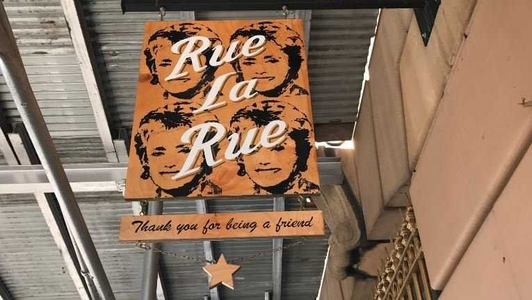 "The sign outside Rue La Rue Cafe in New York City carries a line from ""The Golden Girls"" theme song, ""Thank You for Being a Friend"