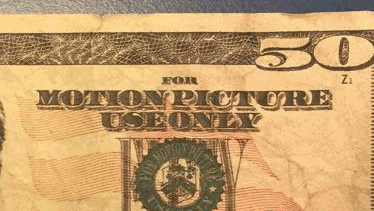 Motion Picture Use Only money