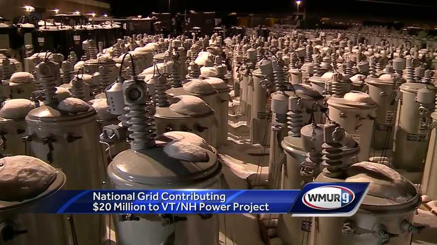 National Grid contributing $20 million to NH/VT power project
