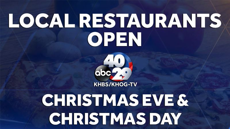 Local restaurants open on Christmas Eve & Christmas Day