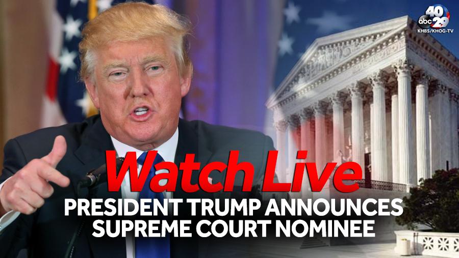 Watch Live: President Trump announces Supreme Court nominee