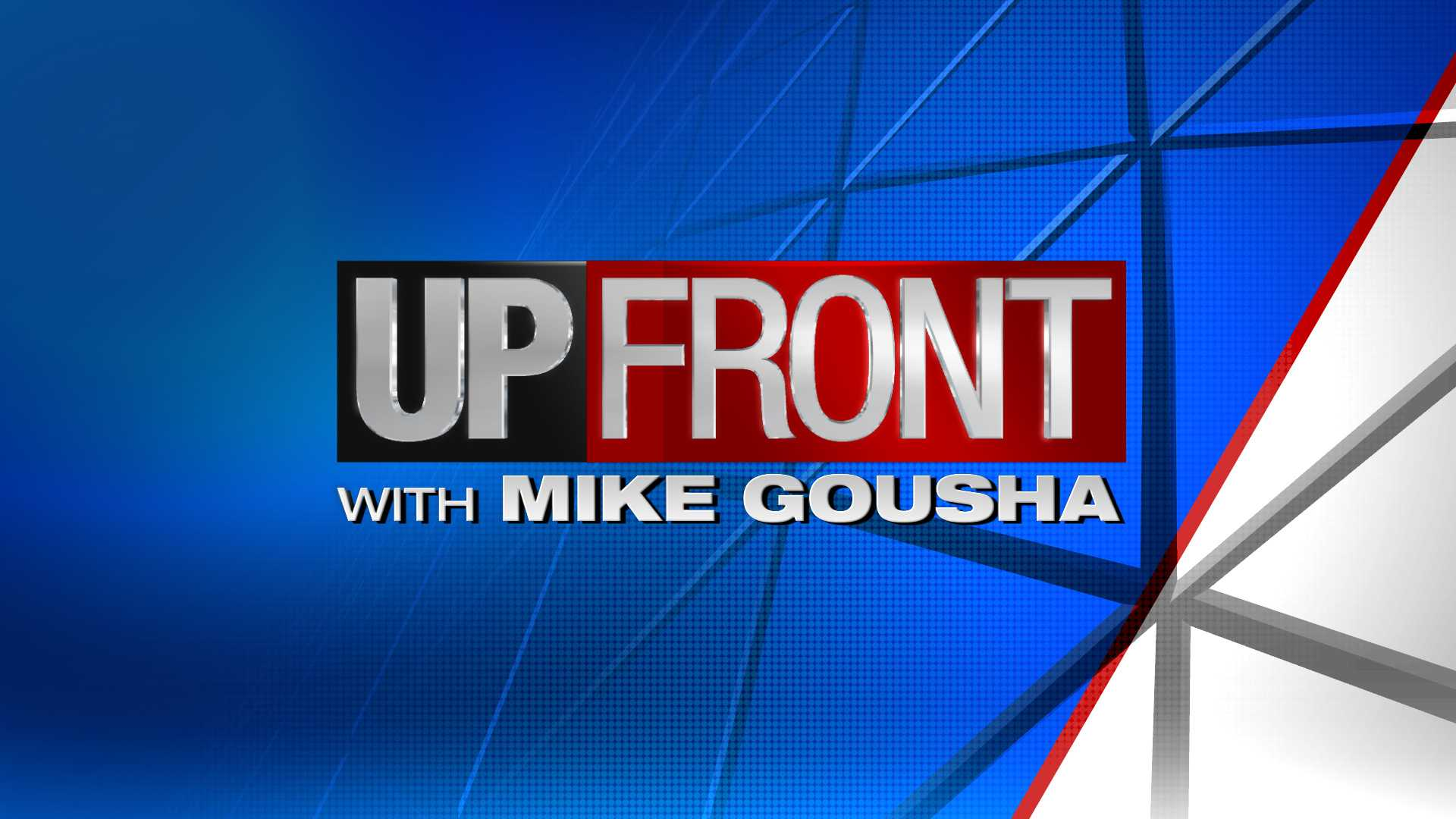 UPFRONT with Mike Gousha