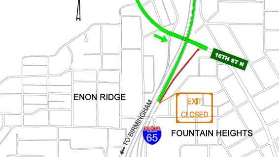 The Alabama Department of Transportation announced the closure of the 16th Street Northbound exit ramp starting today.