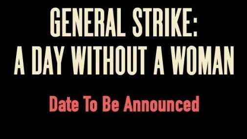 'A day without a woman' -- Women's March organizers plan general strike